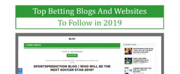 Top Betting Blogs And Websites To Follow in 2019